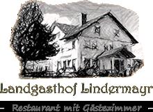 Landgasthof Lindermayr in Haberskirch